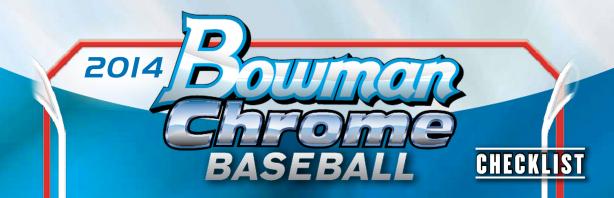 2014 Bowman Chrome Checklist